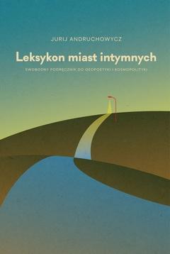 leksykon_miast_intymnych_swobodny_podrecznik_do_geopoetyki_i_kosmopolityki-czarne-ebook-cov