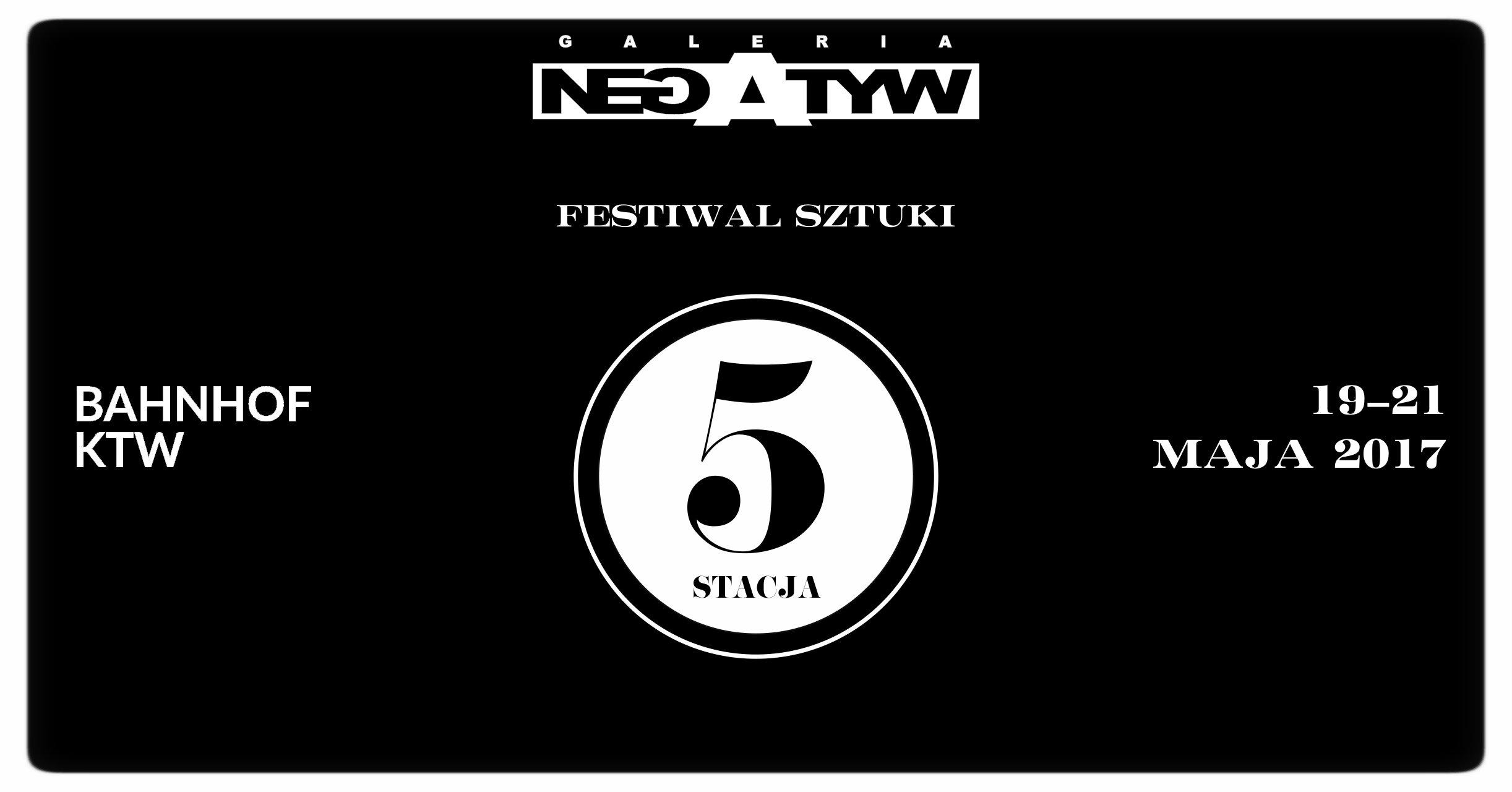 Festiwal Sztuki 5 Stacja potrwa do 21 maja