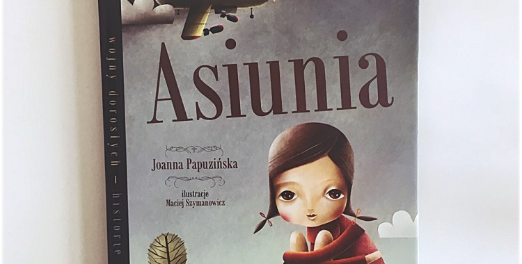 REFLEKTOREK #24: Dzieciństwo w czasie wojny, czyli opowieść o tym, jak wojna zmienia Asiunię w Joannę