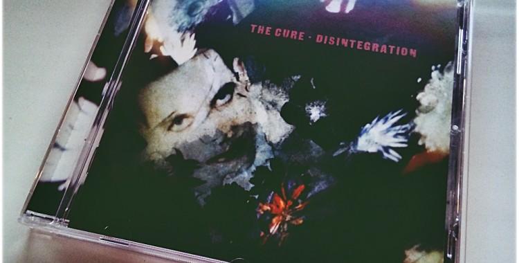 "Słucha(ło) się #9: The Cure – ""Disintegration"" (1989)"