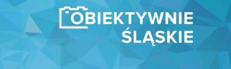 Niecodzienny Śląsk - konkurs Obiektywnie Śląskie