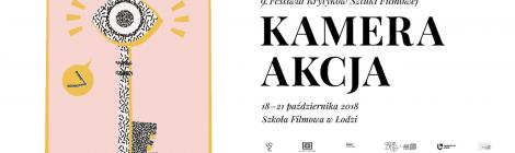9. Festiwal Krytyków Sztuki Filmowej Kamera Akcja - wywiad z Malwiną Czajką